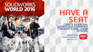 SolidWorks World 2016 – Have a Seat