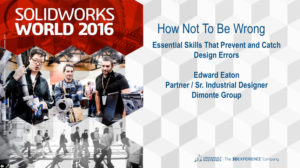SolidWorks World 2016 – How Not to be Wrong