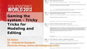 SolidWorks World 2012 – Gaming the System