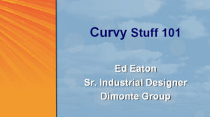 SolidWorks World 2003 – Curvy Stuff 101