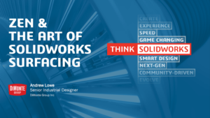 SOLIDWORKS World 2018 – Zen & The Art Of SOLIDWORKS Surfacing